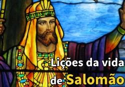 Lições da vida de Salomão 14 - Apostasia