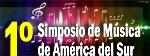 1º Simpósio Sul Americano de Música